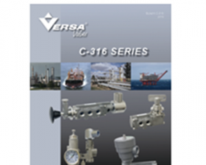 Versa Valves C-316 High Performance Valves